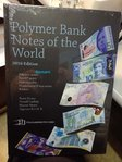 World Polymer Banknotes book 2016